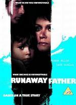 Runaway Father - John Nicolella