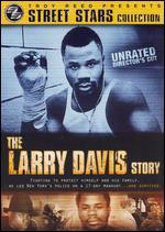 Street Stars: The Larry Davis Story