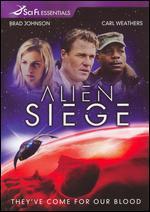 Alien Siege - Robert Stadd
