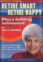 Retire Smart, Retire Happy with Dr. Nancy K. Schlossberg