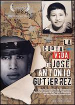 The Short Life of Jos� Antonio Gutierrez