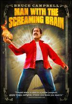 Man with the Screaming Brain [Repackaged]