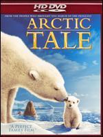Arctic Tale [HD] - Adam Ravetch; Sarah Robertson