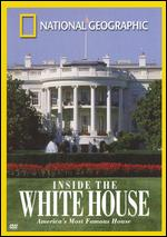 National Geographic: Inside the White House - John B. Bredar