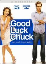 Good Luck Chuck [WS] [Rated] - Mark Helfrich