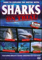 Sharks: On Trial