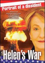 Helen's War: Portrait of a Dissident