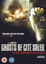 Ghosts of Cite Soleil [2006] [Dvd]