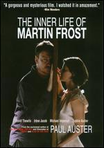 The Inner Life of Martin Frost - Paul Auster