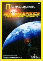 National Geographic: Six Degrees Could Change the World -