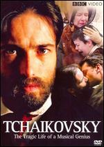 Tchaikovsky: the Tragic Life of a Musical Genius