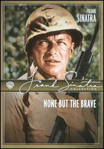 None But the Brave - Frank Sinatra