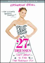 27 Dresses [WS] - Anne Fletcher