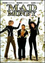 Mad Money - Callie Khouri