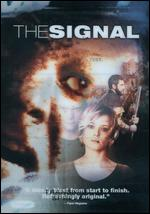 The Signal [WS] - Dan Bush; David Bruckner; Jacob Gentry