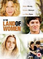 In the Land of Women [Dvd] [2007]