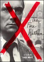 The Fire Within [Criterion Collection]