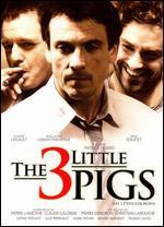 3 Little Pigs / 3 P'Tits Cochons // Du Cinema Quebecois En 2007