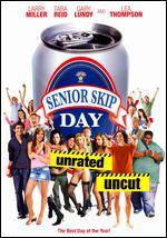 Senior Skip Day [Unrated]