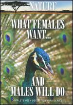 Nature: What Females Want... and Males Will Do