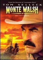 Monte Walsh-Last Cowboy