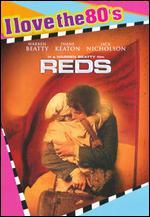 Reds [I Love the 80's Edition] - Warren Beatty