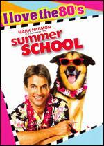 Summer School [I Love the 80's Edition]