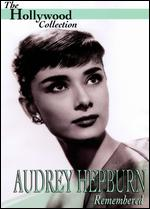 The Hollywood Collection: Audrey Hepburn Remembered -