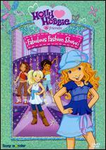 Holly Hobbie & Friends: Fabulous Fashion Show - Mario Piluso