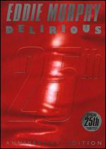 Eddie Murphy: Delirious [25 Anniversary Edition] - Bruce Gowers