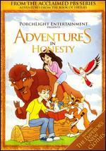 Adventures from the Book of Virtues: Honesty