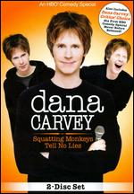 Dana Carvey: Squatting Monkeys Tell No Lies - John Moffitt