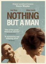 Nothing But a Man - Michael Roemer