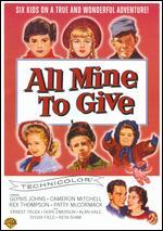 All Mine to Give - Allen Reisner