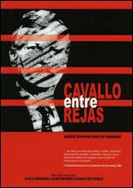 Cavallo Behind Bars - Laura Imperiale; Mar�a In�s Roqu�; Shula Erenberg