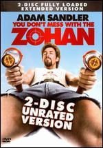 You Don't Mess with the Zohan [Unrated] [2 Discs]