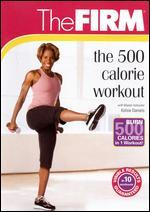 The Firm: The 500 Calorie Workout