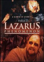 The Phenomenon of Lazarus-Dvd-a Glimpse of Eternity-Life After Death-Heaven-Life in Hell-Eternity-Miracle-Death-Hell-Inferno Dvd-Miracles of Power