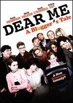 Dear Me: A Blogger's Tale - Michael Feifer