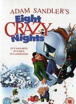 Eight Crazy Nights [Dvd]