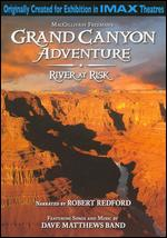 Grand Canyon Adventure: River at Risk - Greg MacGillivray
