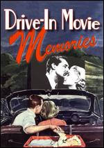 Drive-In Movie Memories - Kurt Kuenne