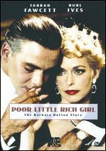 Poor Little Rich Girl-the Barbara Hutton Story