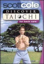 Discover T'ai Chi with Scott Cole: Back Care