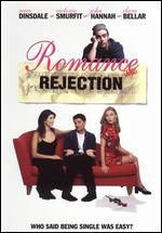 Romance and Rejection - Kevin W. Smith