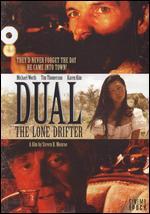 Dual: The Lone Drifter - Steven R. Monroe