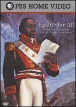 �galit� for All: Toussaint Louverture and the Haitian Revolution