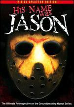 His Name Was Jason: 30 Years of Friday the 13th [2 Discs] [Splatter Edition]