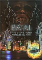 Ba'al: The Storm God [Unrated]