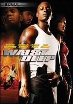 Waist Deep [WS] [With Movie Cash for Fast & Furious]